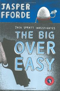 The Big Over Easy: A Nursery Crime