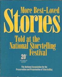 More Best-Loved Stories Told at the National Storytelling Festival