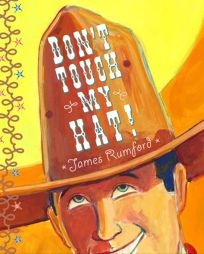 Dont Touch My Hat!