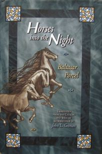 Horses Into the Night: Baltasar Porcel C