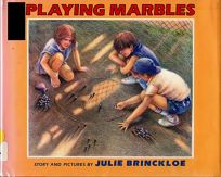 Playing Marbles: Story and Pictures