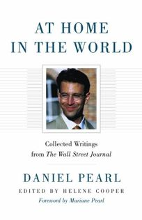 At Home in the World: Collected Writings from the Wall Street Journal