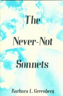 The Never-Not Sonnets: Poems