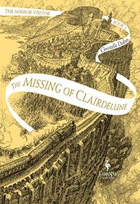 The Missing of Clairdelune The Mirror Visitor Quartet #2