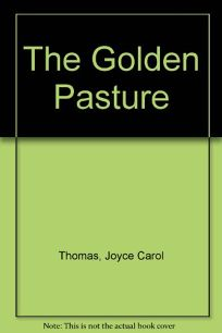 The Golden Pasture