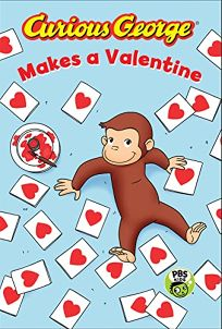Curious George Makes a Valentine Cgtv Reader