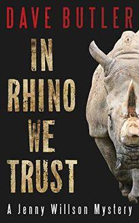 In Rhino We Trust: A Jenny Willson Mystery