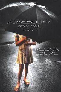 SOMEBODYS SOMEONE: A Memoir