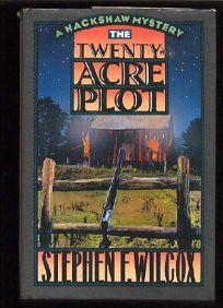 The Twenty-Acre Plot