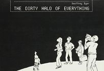 The Dirty Halo of Everything