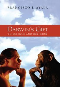 Darwins Gift to Science and Religion