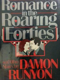 Romance in the Roaring Forties and Other Stories
