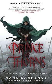 Prince of Thorns: Broken Empire