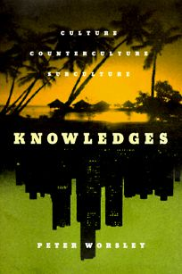 Knowledges: Culture