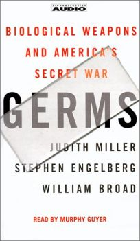 Germs: Biological Weapons and Americas Secret War