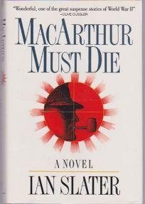 MacArthur Must Die