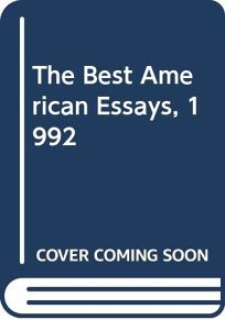 The Best American Essays 1992