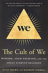 The Cult of We: WeWork