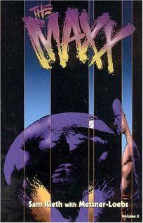 The Maxx: Vol. 3