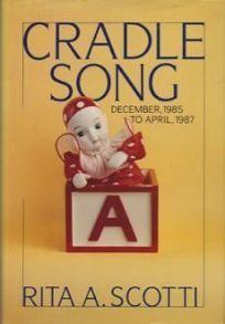 Cradle Song: December 1985