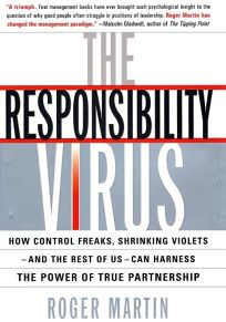 THE RESPONSIBILITY VIRUS: Stop Taking Charge or Taking Orders