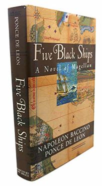 Five Black Ships: A Novel of the Discoverers