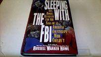 Sleeping with the FBI