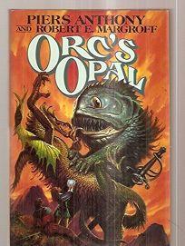 Orcs Opal