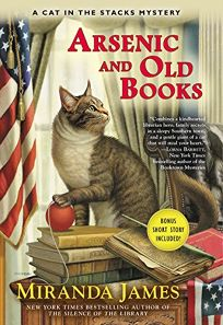 Arsenic and Old Books: A Cat in the Stacks Mystery