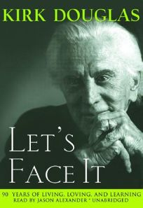 Lets Face It: 90 Years of Living
