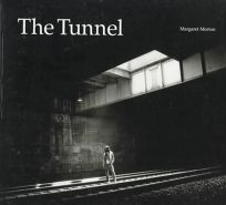 The Tunnel: The Underground Homeless of New York City