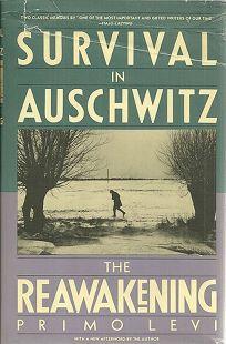 Survival in Auschwitz; And