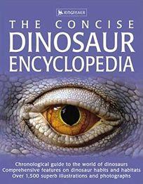 The Concise Dinosaur Encyclopedia