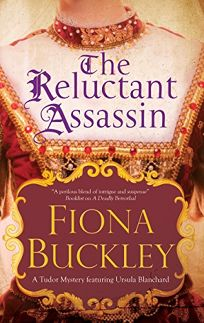 The Reluctant Assassin An Ursula Blanchard Mystery