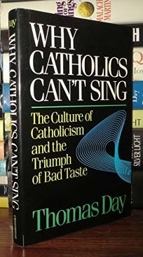 Why Catholics Cant Sing