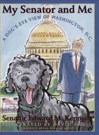 My Senator and Me: A Dogs Eye View of Washington