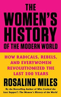 The Women's History of the Modern World: How Radicals