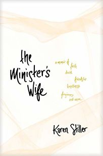 The Minister's Wife: A Memoir of Faith