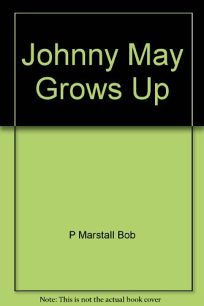 Johnny May Grows Up