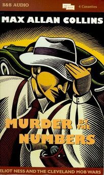 Murder by the Numbers: An Eliot Ness Novel
