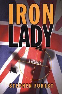 Iron Lady: A Biographical Thriller