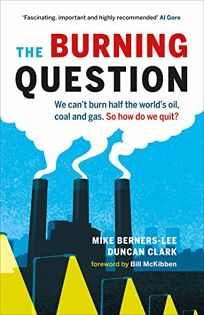 The Burning Question: We cant burn half the worlds oil