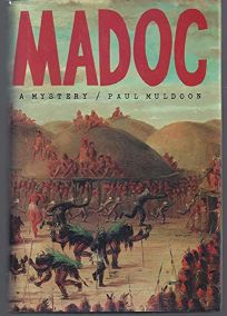 Madoc: A Mystery