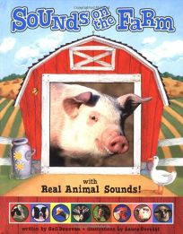 Sounds on the Farm: With Real Animal Sounds
