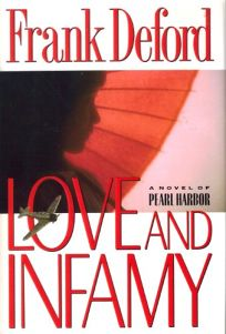 Love and Infamy: 2a Novel of Pearl Harbor