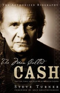THE MAN CALLED CASH: The Life