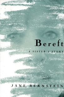 Bereft: A Sisters Story