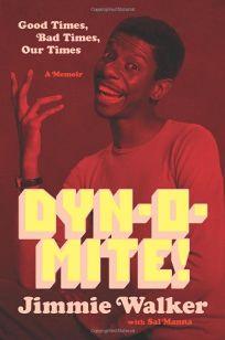 Dyn-o-mite!: Good Times