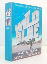 Wild Blue: The Novel of the Us