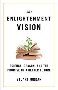 The Enlightenment Vision: Science